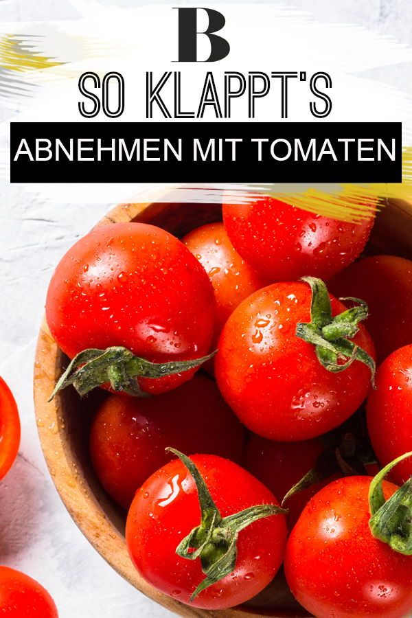 Mit Tomaten Abnehmen