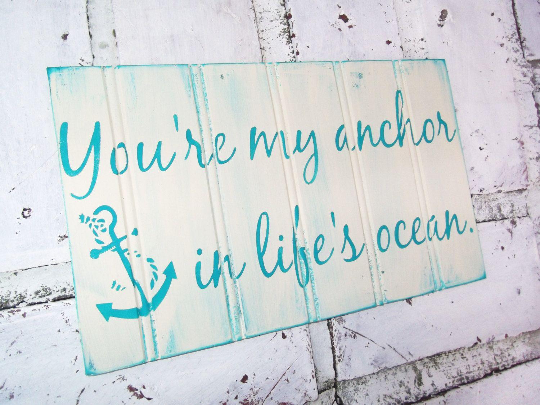 Nautical Wedding Ideas Anchor Theme Sign Youre My
