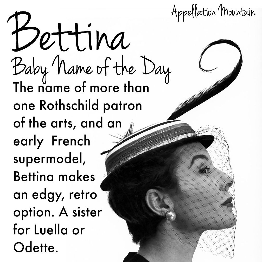 Quirky, retro Bettina is a #BabyNameoftheDay that might be ready for a comeback.