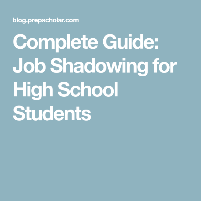 job shadowing for high school students