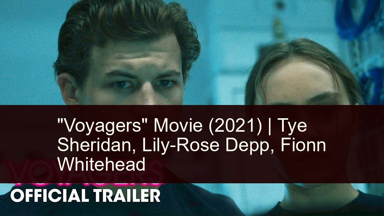 Voyagers Movie 2021 In 2021 Film Ratings Movies It Movie Cast