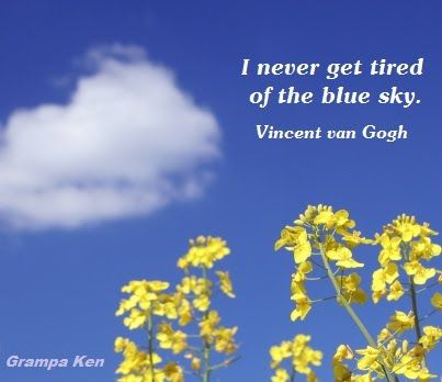 a6979aca48033 I never get tired of the blue sky - Van Gogh - Quotations-Photos ...