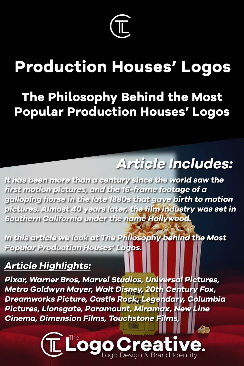 The Philosophy Behind The Most Popular Production Houses Logos Logo Philosophy Motion Picture Columbia Pictures