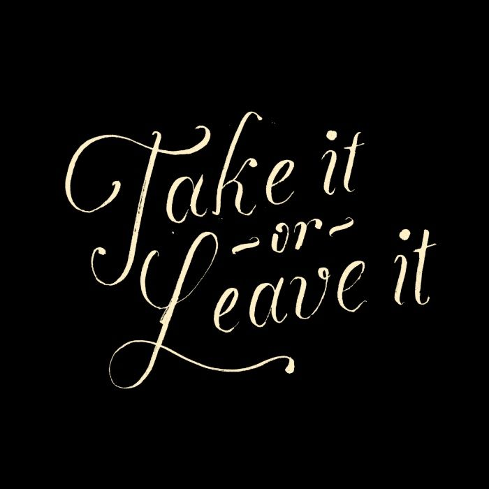 Take Or Leave It Typography Lettering Hand Lettering Indie Rock 39 N 39 Roll Music Quotes Lettering Print Art Prints