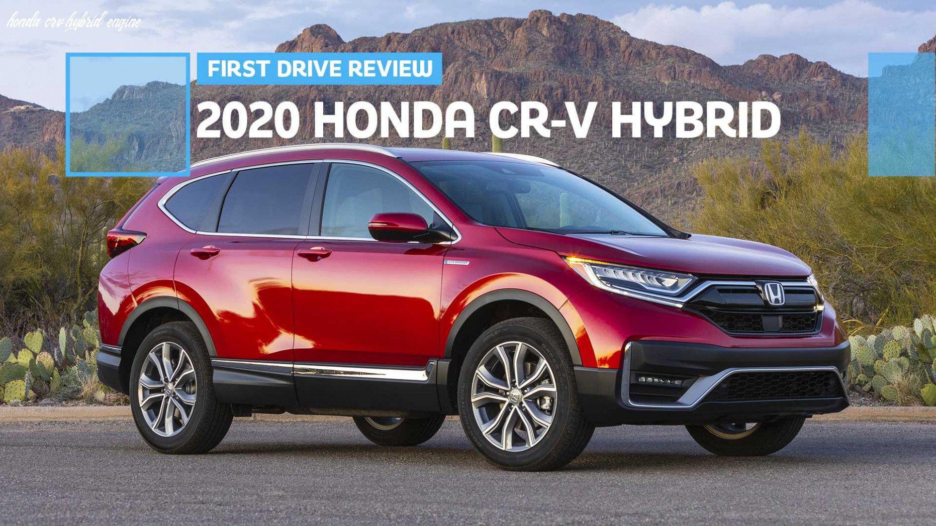 Honda Crv Hybrid Engine In 2020 Honda Cr Honda Honda Crv Hybrid