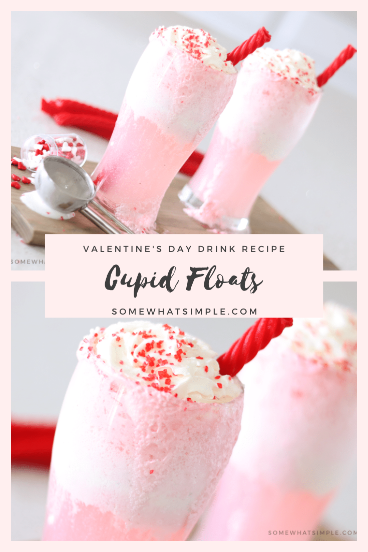 Cupid floats are a simple Valentine's Day drink idea that everyone is sureto LOVE! Made with just a couple easy ingredients these drinks are a fun and festive way to celebrate Valentine's Day. #cupidfloat #valentinesdaydrink #valentinesdaydrinkrecipe #valentinesdaydrinkidea #valentinesdaydrinknonalcoholic