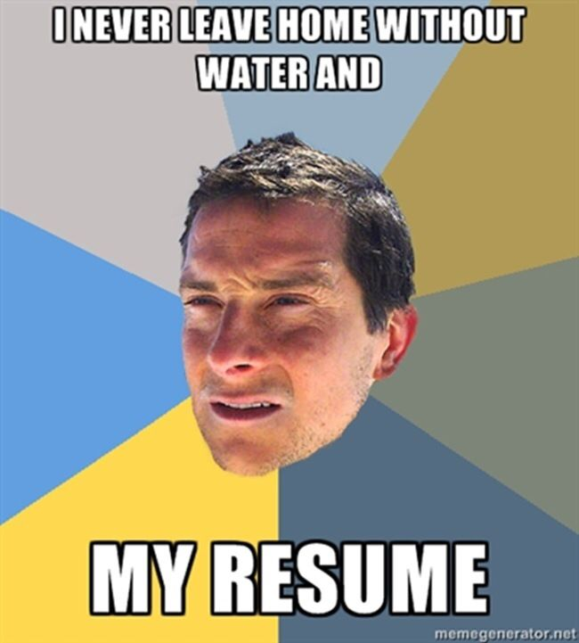 #careeradvice from #beargrylls . Do you have a funny #jobhunting meme to  share