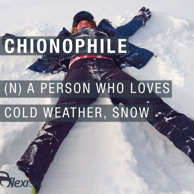Chionophile a person who loves cold weather and snow