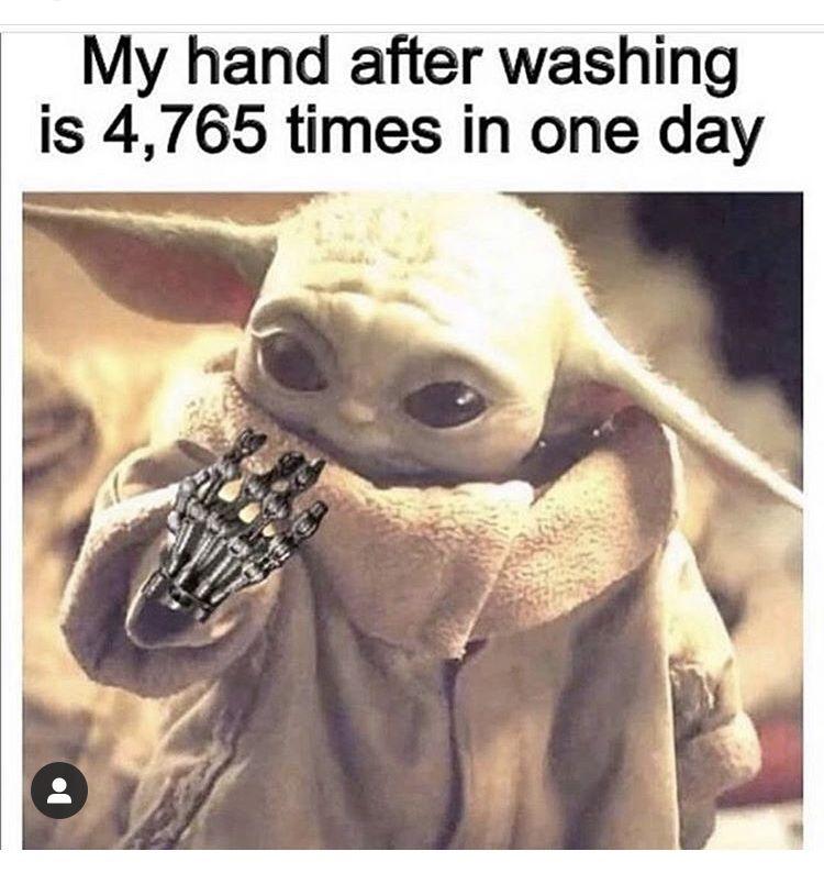 Baby Yoda Wash Hands Funny Tweets Funny Instagram Memes Funny Memes