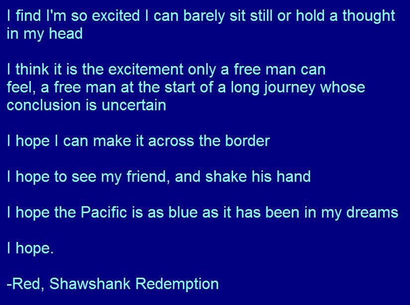 Quote By Red In Shawshank Redemption Favorite Movie Best Inspirational Movies Essay Hope