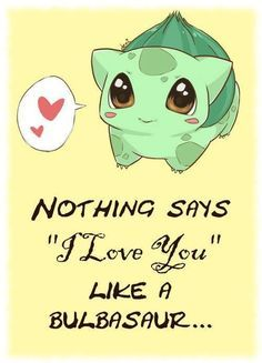 Cute Pokemon Quotes Cute But You Got To Show Your Own Love Your Own Whae