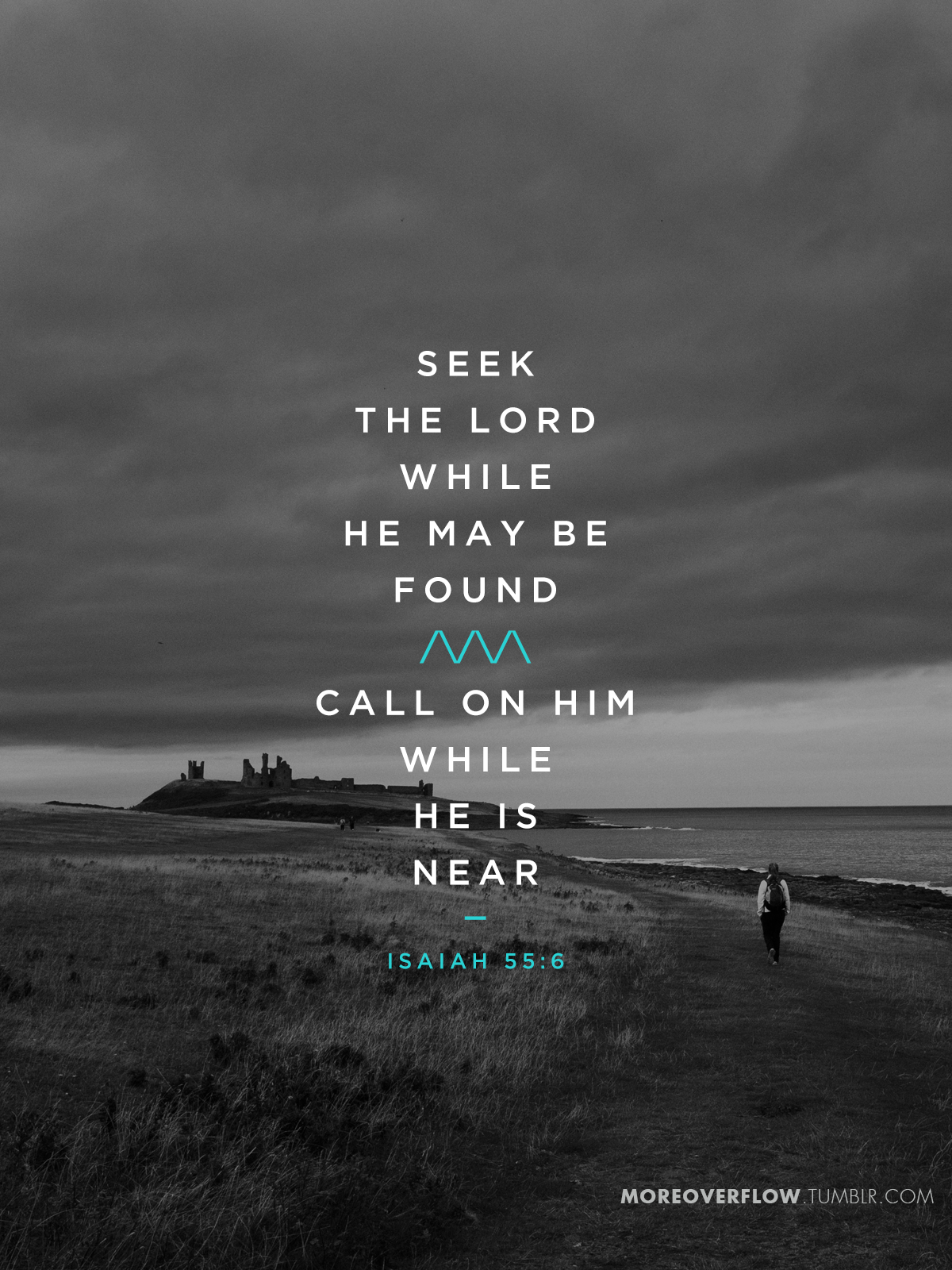 Seek the Lord while He may be found, call on him while he is near Isaiah 55:6 (+) #30DaysOfBibleLettering