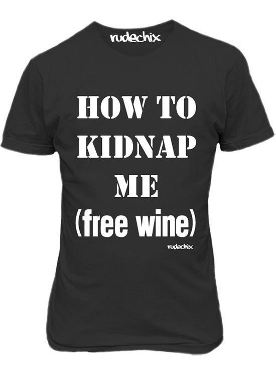 "Women's ""How To Kidnap Me"" Tee by Rudechix (Black)"