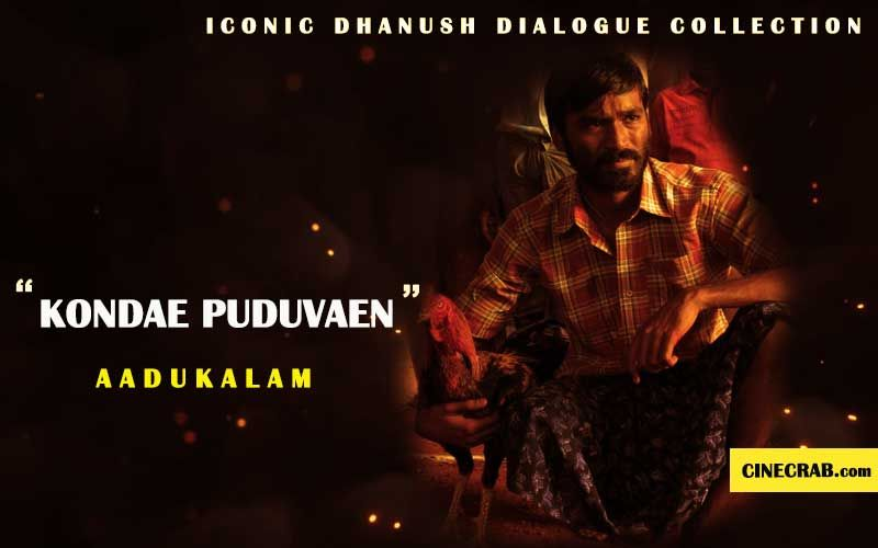 14 Iconic Dhanush Dialogue Collection From Tamil Movies Cinecrab Movie Dialogues Tamil Movies Dialogue