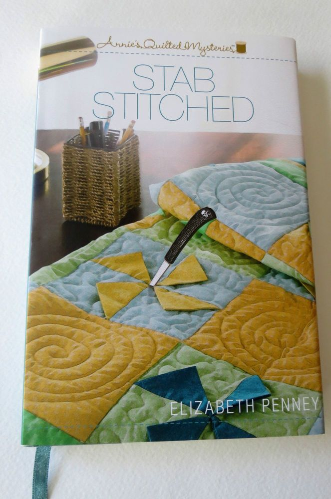 Mystery.Annie's Quilted Mysteries.STAB STITCHED.Penney.HC.DJ.'14. : quilting mysteries series - Adamdwight.com