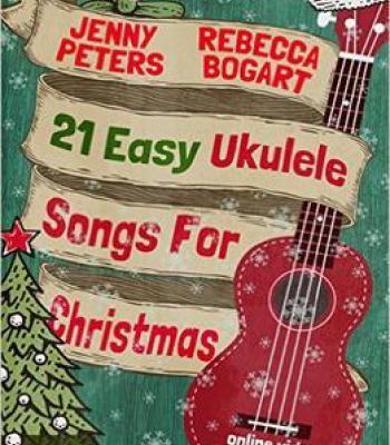 21 Easy Ukulele Songs For Christmas PDF | Ukulele | Easy