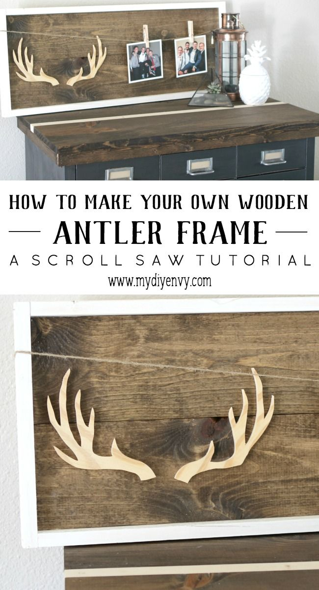 How to make your own wooden antler frame. Perfect for your home ...