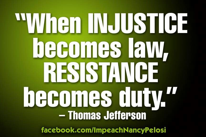 Pin By Tracy Ellis On Quotes Injustice Thomas Jefferson Great Quotes