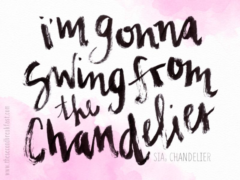 Im gonna swing from the chandelier sia chandelier brush im gonna swing from the chandelier sia chandelier brush lettering via aloadofball Images