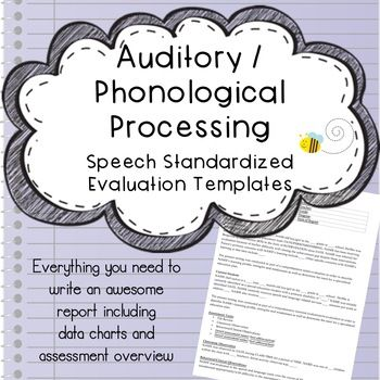 Auditory  Phonological Processing Speech Evaluation Report