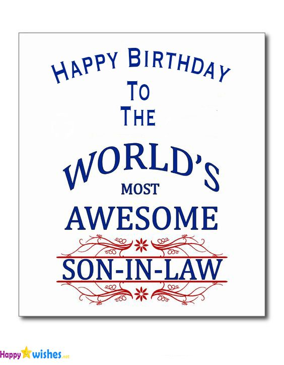 Son In Law Quotes: Happy Birthday To The Worlds Awesome Son In Law