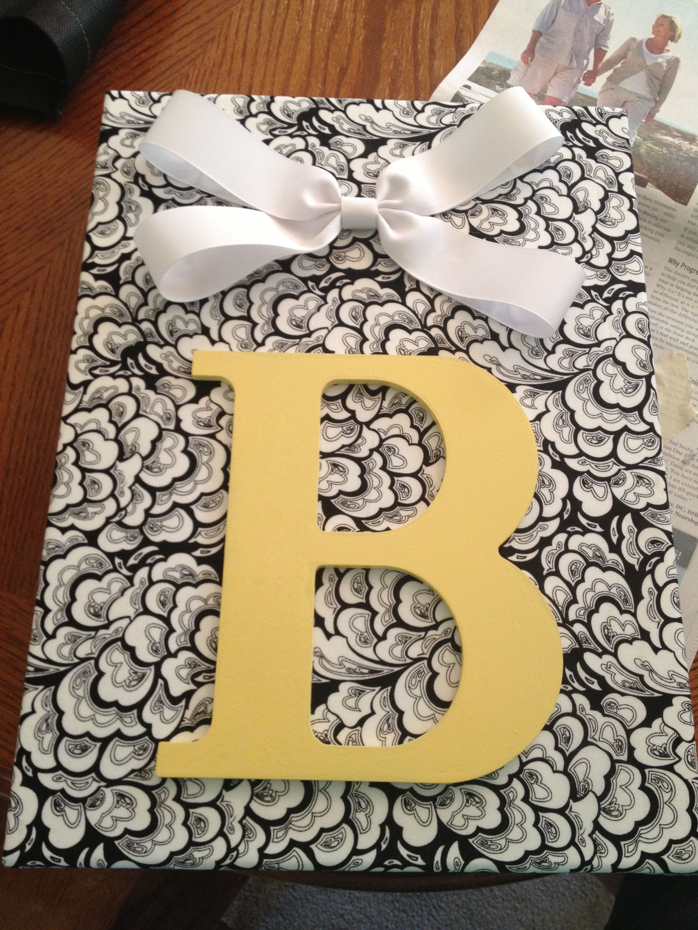 Fabric Wrapped Canvas, Painted Wooden Letter, Add A Bow And