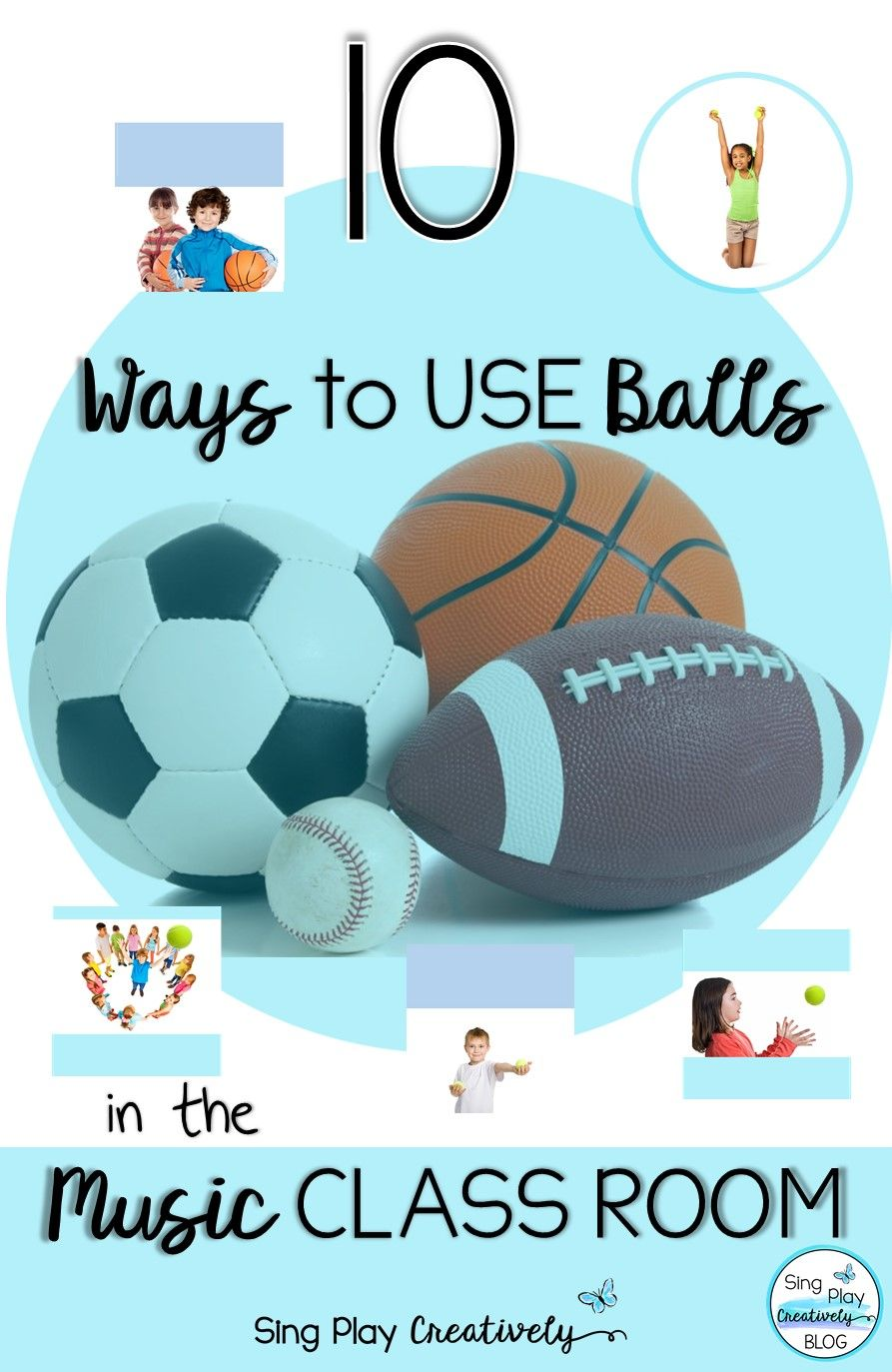 10 Ways to Use Balls in the Music Class Room - | beginning 0f the