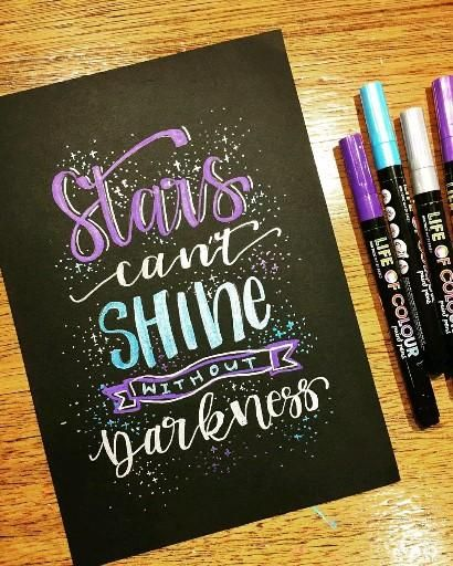 Stars can't shine without darkness lettering quote