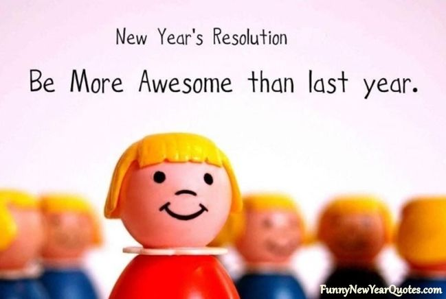 Top 20 Funny New Years Resolution Ideas Teenagers 2015, Best Happy ...