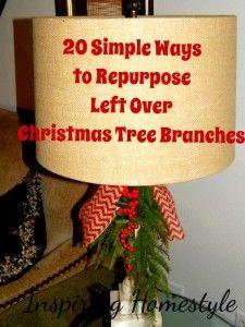 20 Simple Ways To Repurpose Leftover Christmas Tree Branches Leftover Christmas Tree Holiday Crafts Christmas Christmas Tree Branches