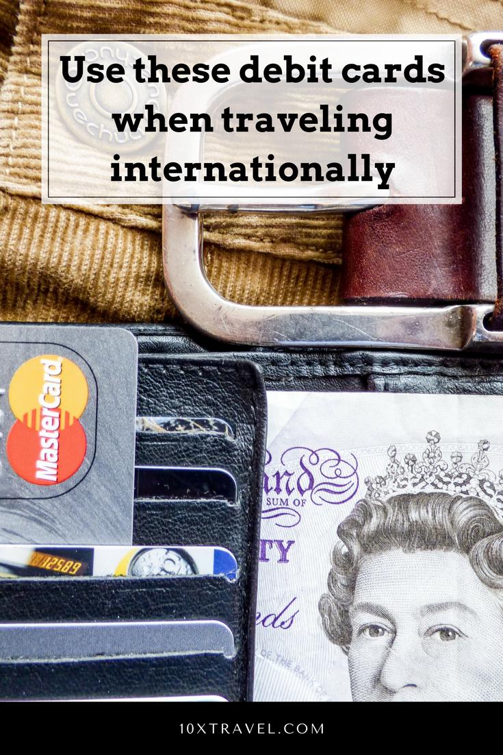 the best debit cards for international travel 10xtravelcom - Best Debit Card For International Travel