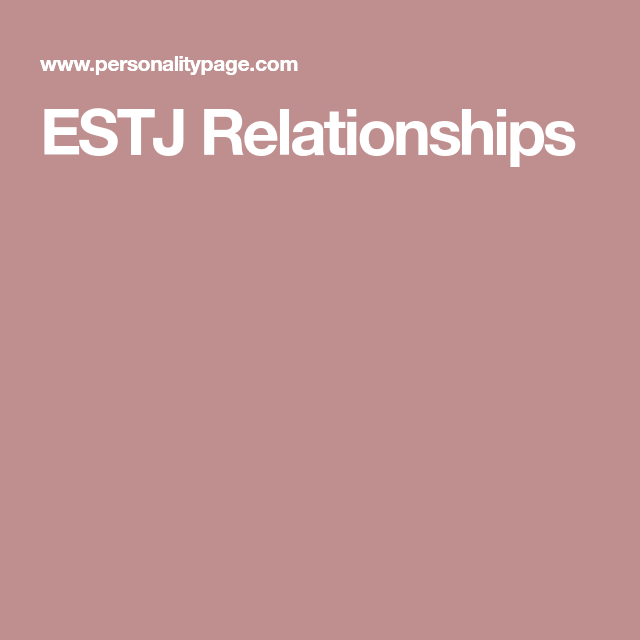 Estj relationship