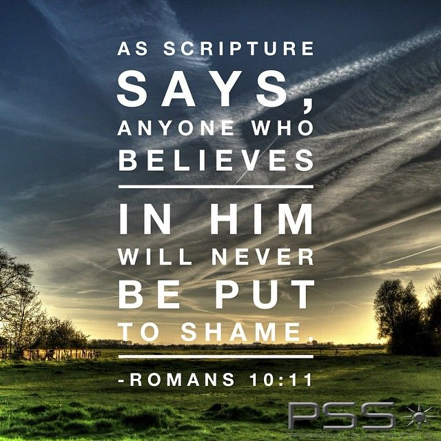 """As Scripture Says, """"Anyone Who Believes In Him Will Never"""