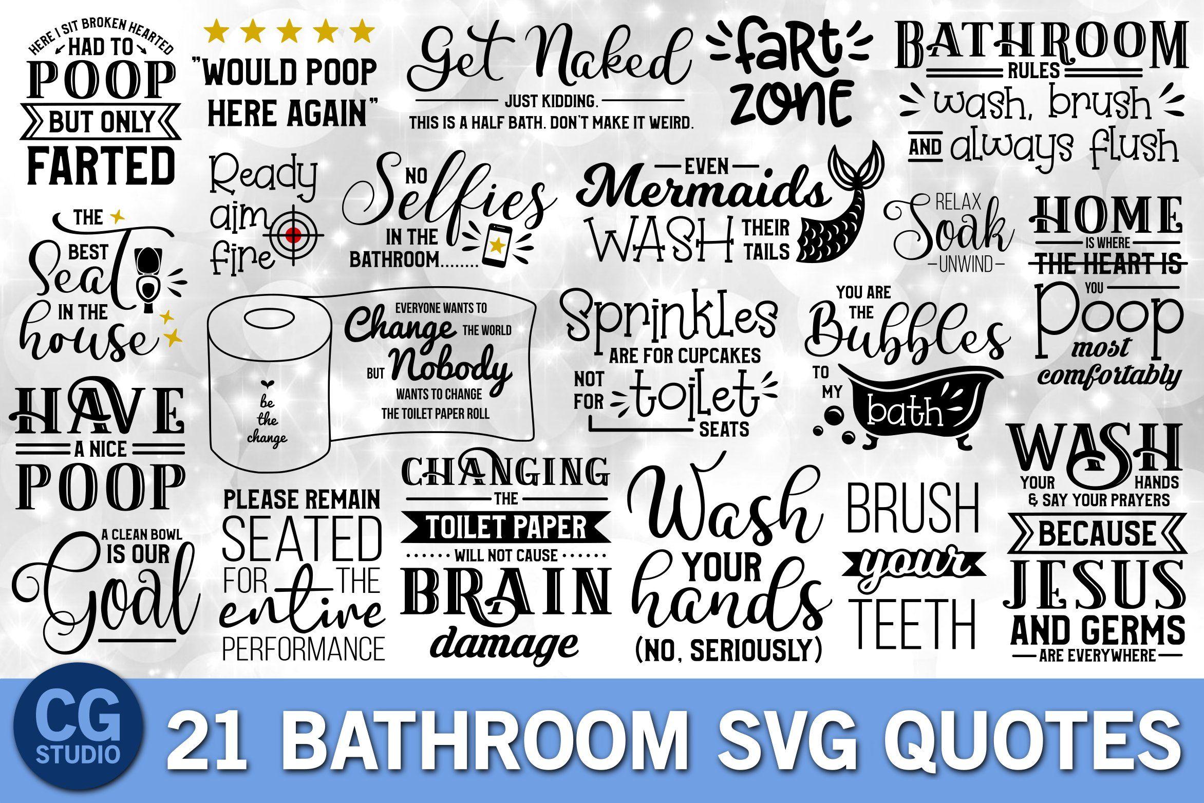 Bathroom Quotes Svg Bundle Bathroom Quotes Bathroom Svg Toilet Paper Svg