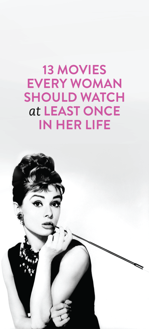 13 Movies Every Woman Should Watch At Least Once In Her Life #Movies #Bucket #List #Entertainment