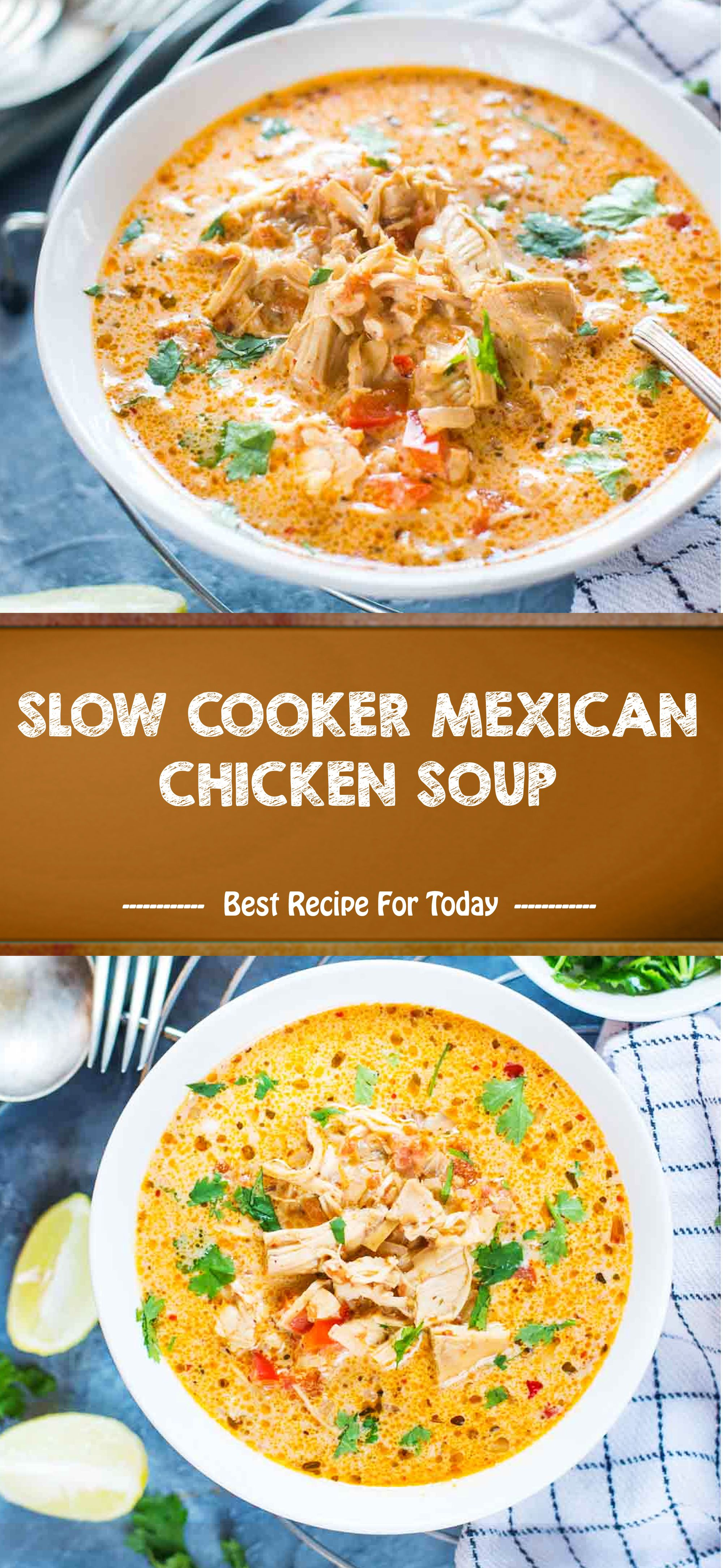 Photo of SLOW COOKER MEXICAN CHICKEN SOUP