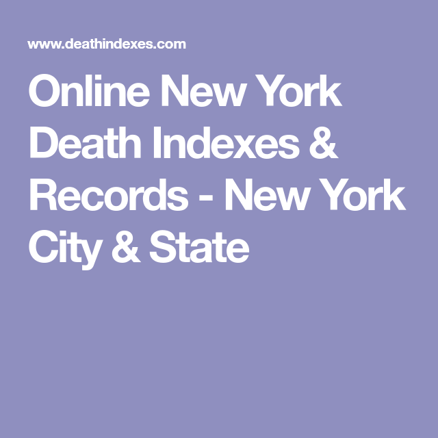 Online New York Death Indexes & Records - New York City & State ...