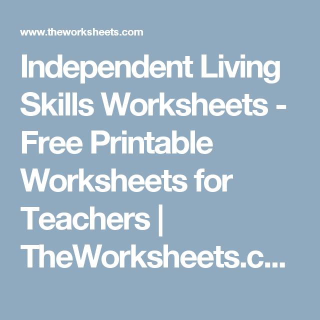 Independent Living Skills Worksheets - Free Printable Worksheets for ...