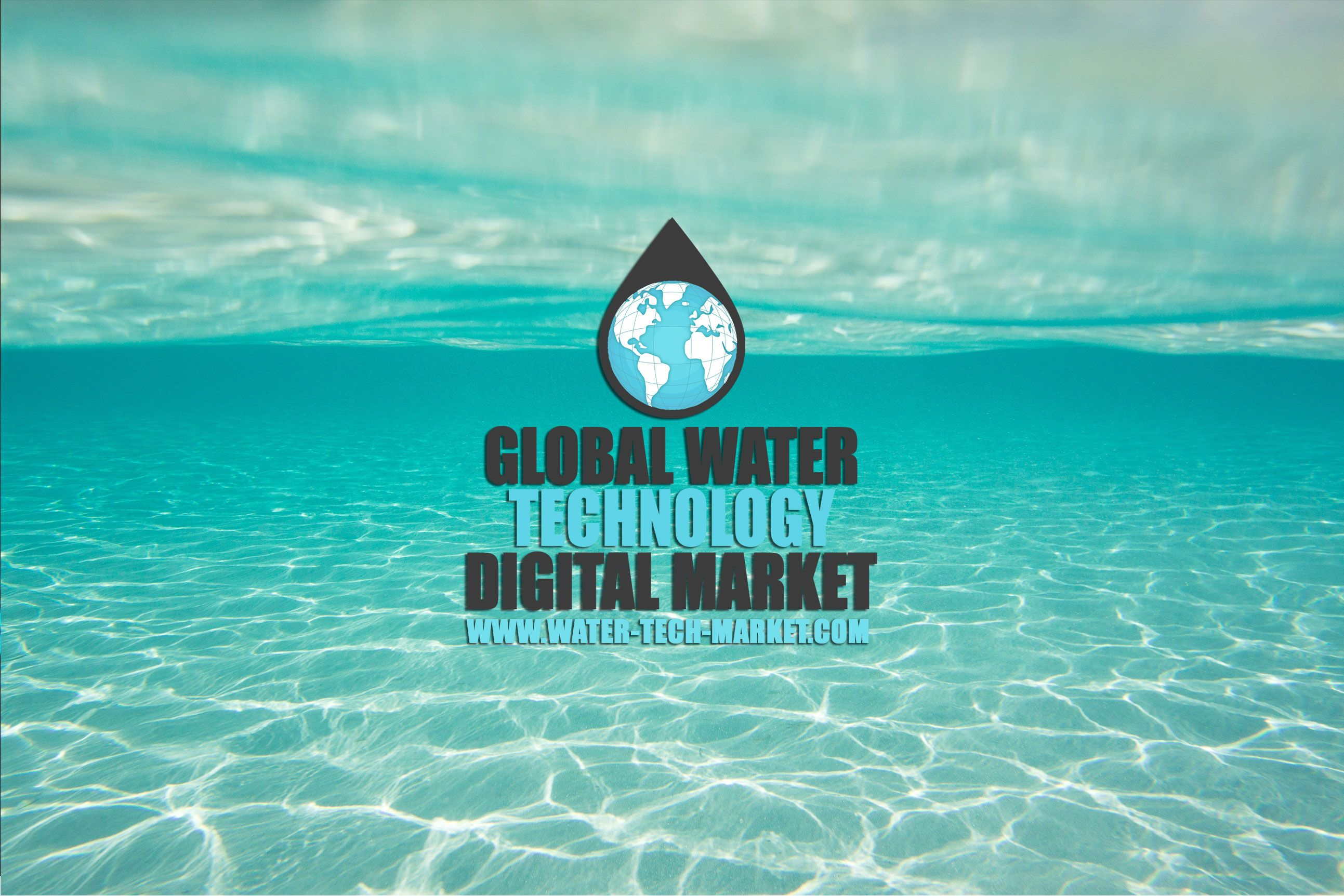Global Water Technology Digital Market We Connecting Buyers With Suppliers For Water Technology Products And Solutions Around The Digital Technology Marketing