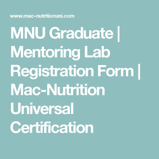 MNU Graduate | Mentoring Lab Registration Form | Mac-Nutrition ...