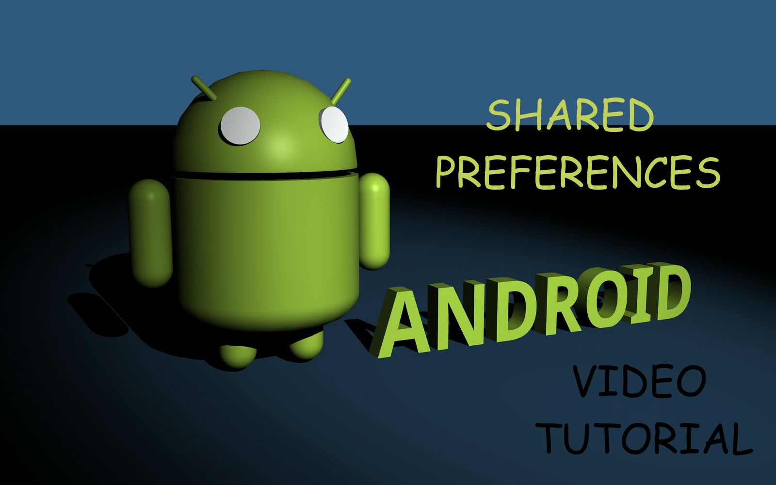 Android Shared Preferences