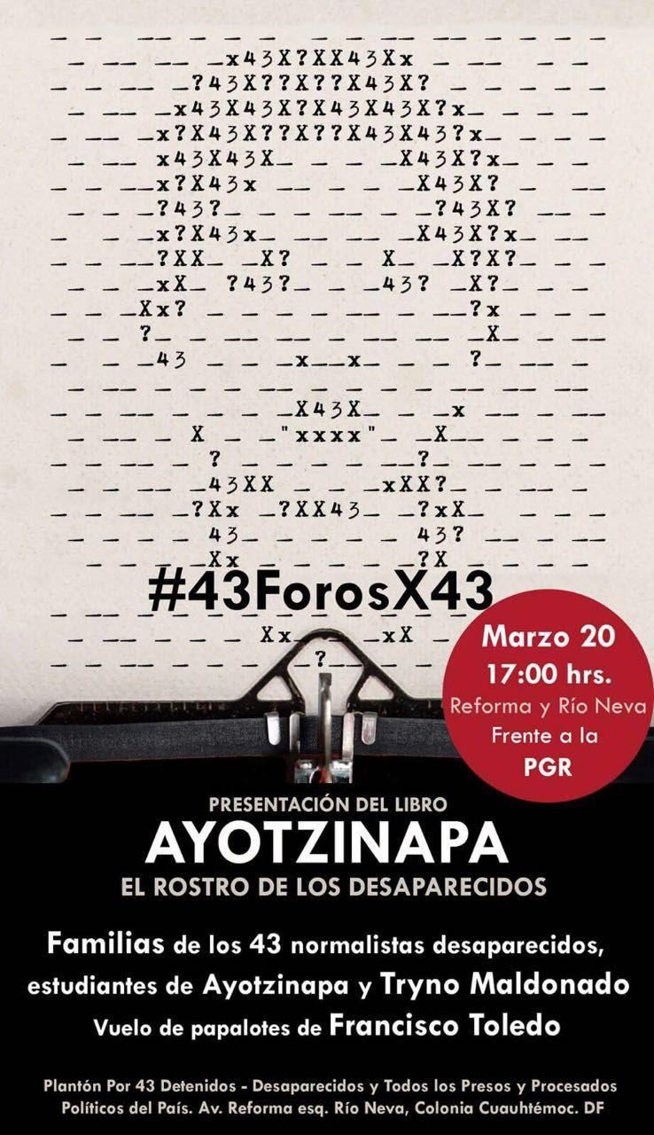 #Ayotzinapa #Mexico #43forosx43