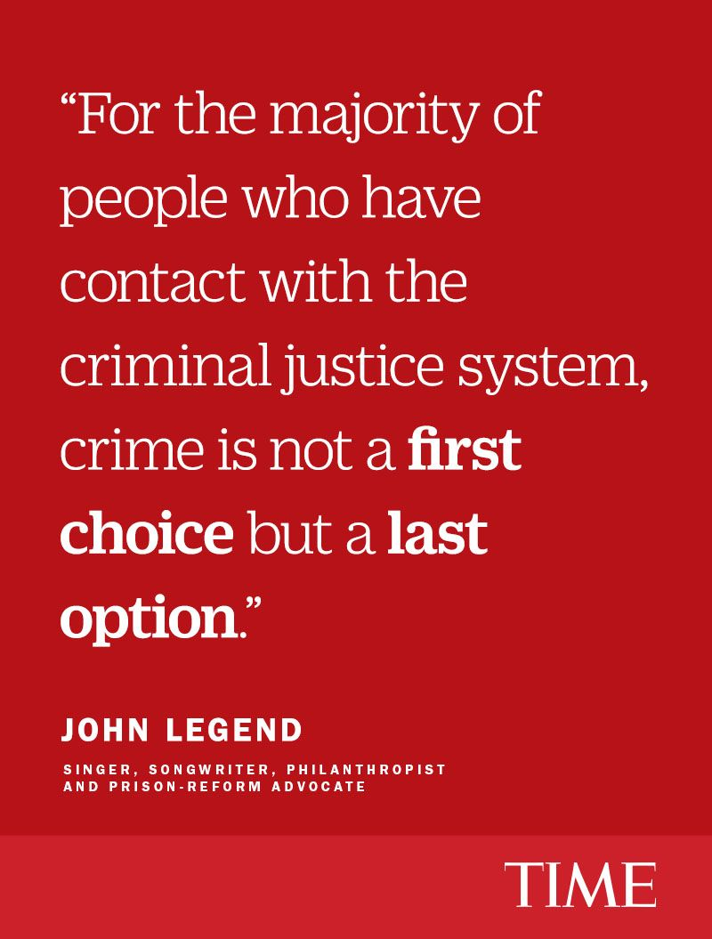 John Legend We Must Help Former Prisoners Get Jobs Inmate Quotes Inspirational Quotes Prison