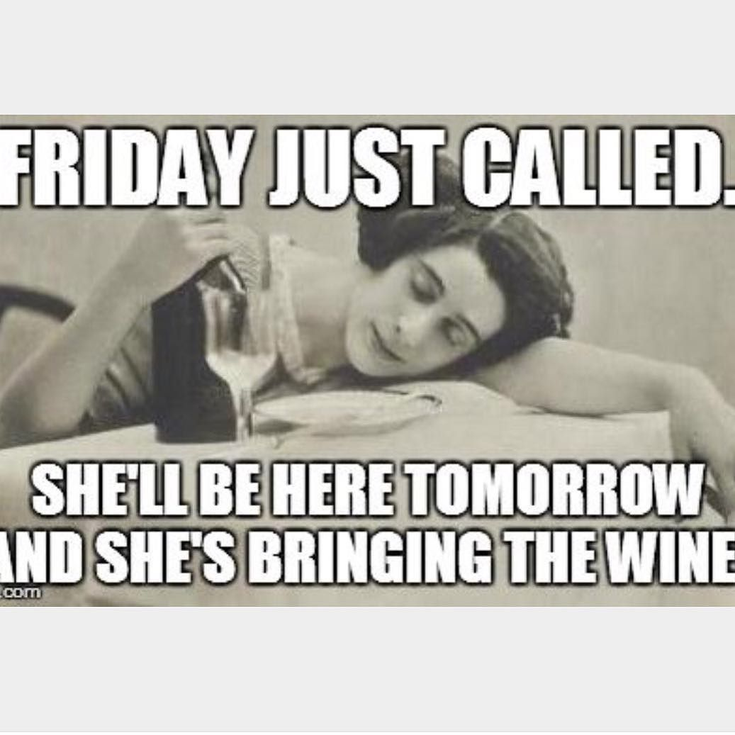 Tina Roper On Instagram Is It Friday Yet Weekend Dailyhumor Funny Quotes Its Friday Quotes Wine Humor