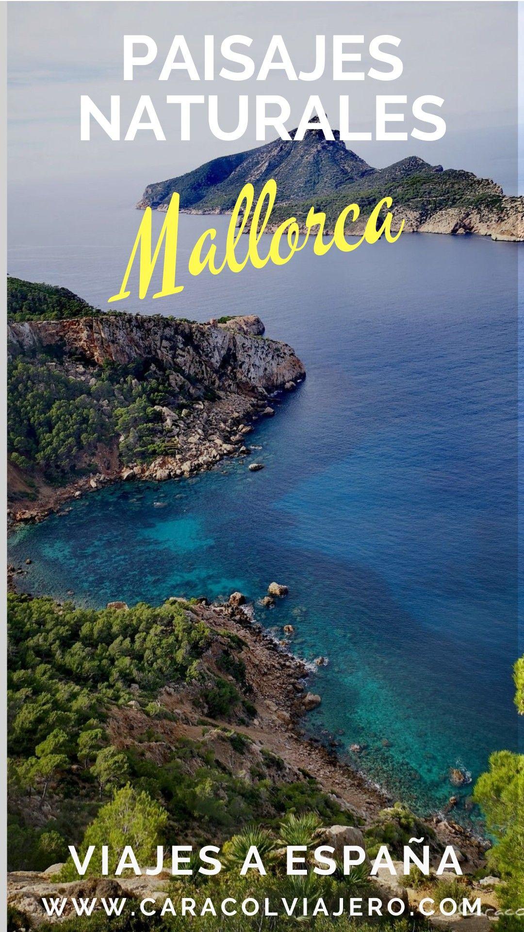 Sitios Bonitos Que Visitar En Mallorca Caracol Viajero En 2021 Viajes A Mallorca Playas De Mallorca Viajes Fotos