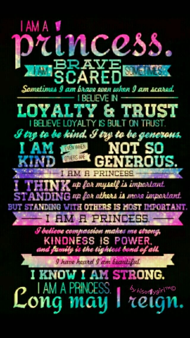 I Am A Princess Galaxy Wallpaper I Created For The App Cocoppa Wallpaper Quotes Galaxy Quotes Quotes