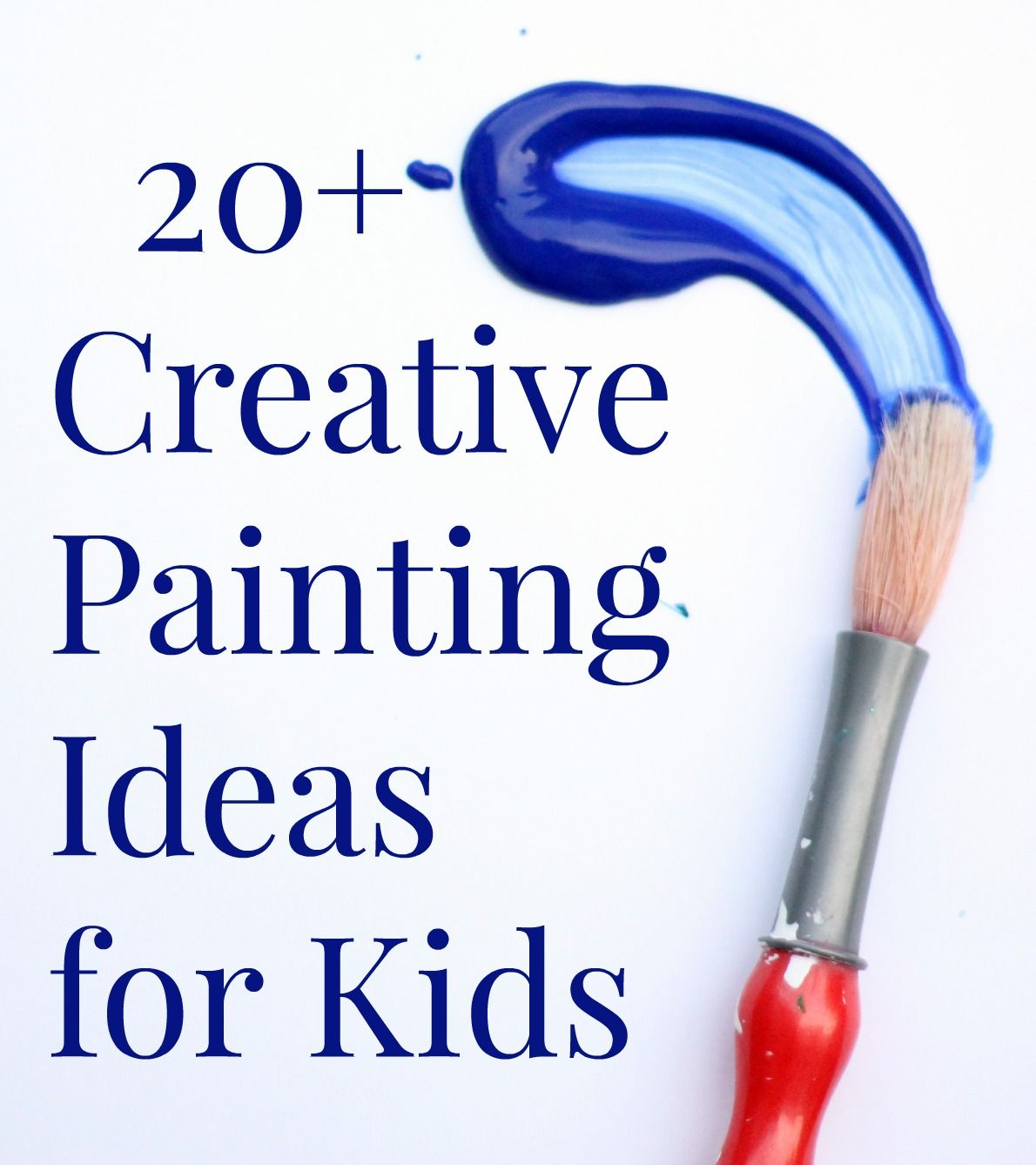 20 Creative Painting Ideas For Kids
