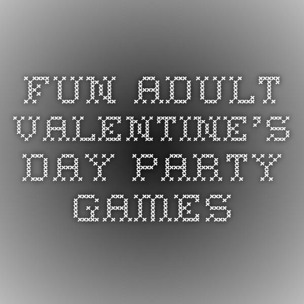 Fun Adult Valentine's Day Party Games