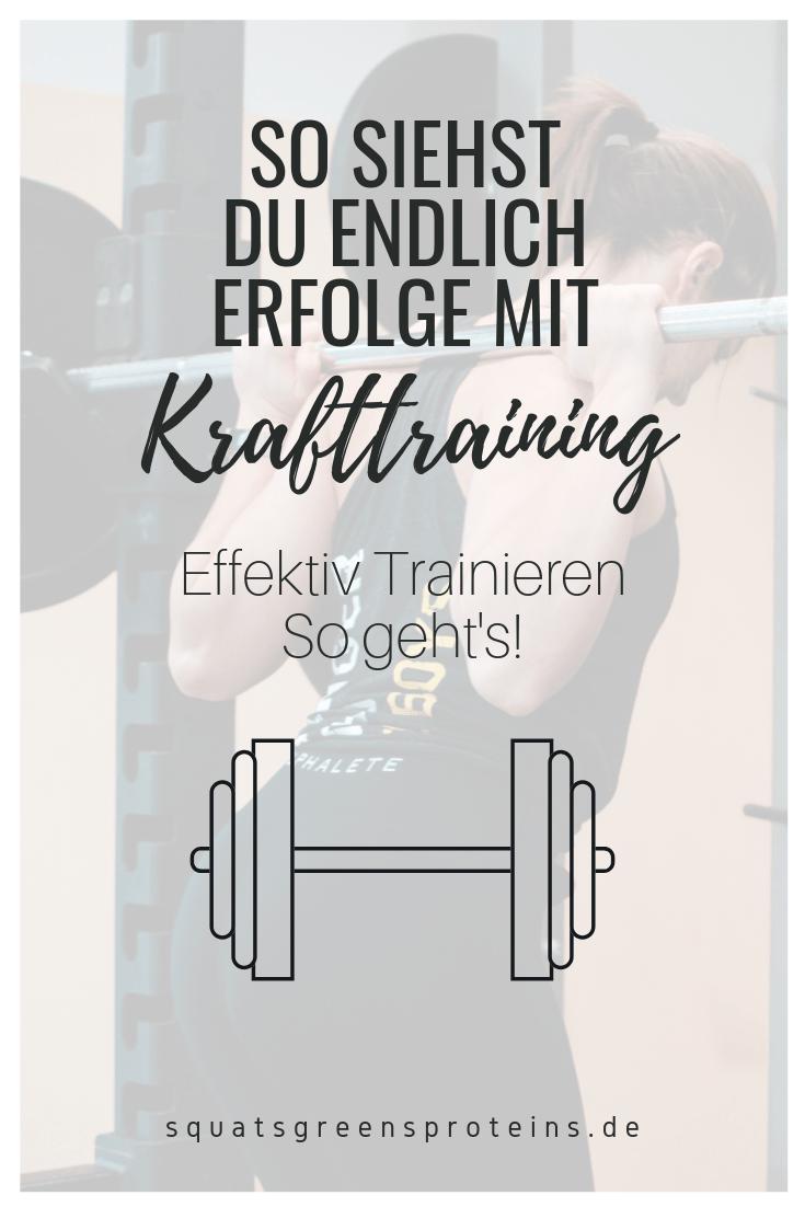 Effektiv trainieren - so kommen Sie beim Krafttraining am besten voran! - Squats, Greens & Proteins