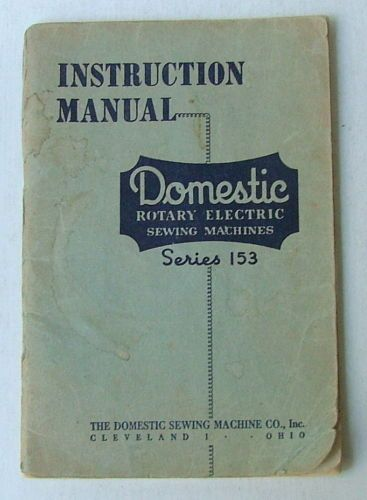 S Instruction Manual Domestic Rotary Electric Sewing Machines